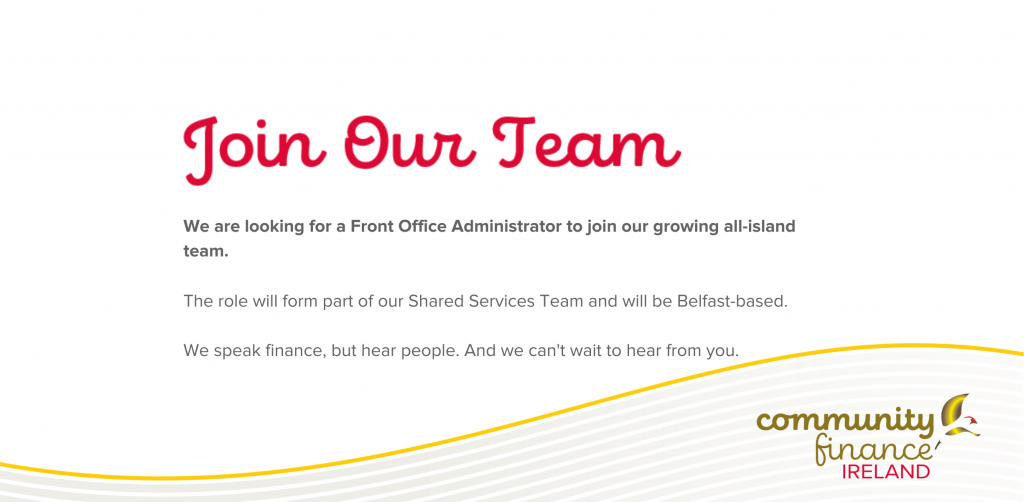 Community Finance Ireland Seek a Front Office Administrator (Belfast Office)